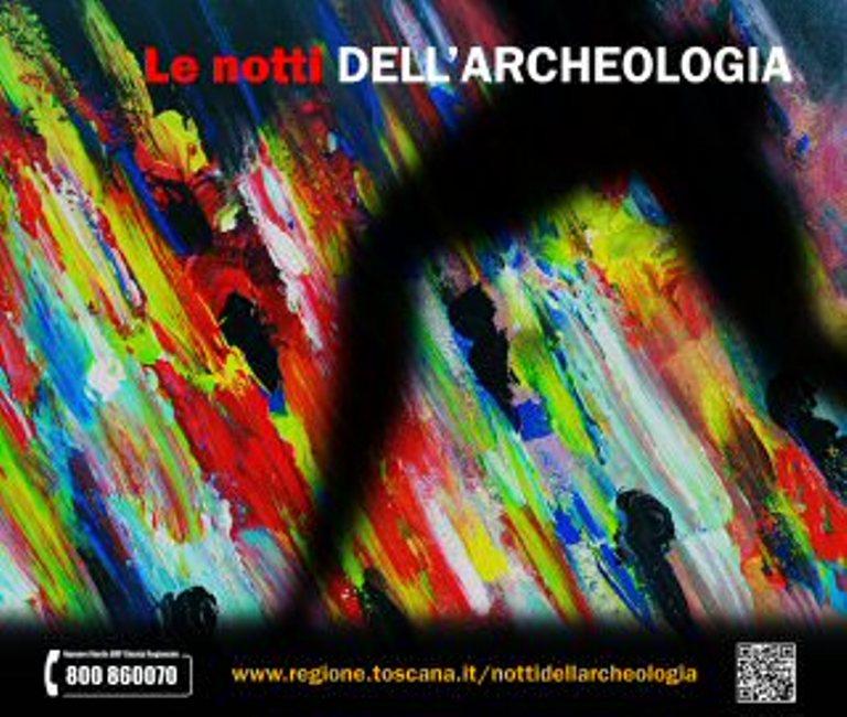La magia delle Notti dell'archeologia nelle Terre di Siena