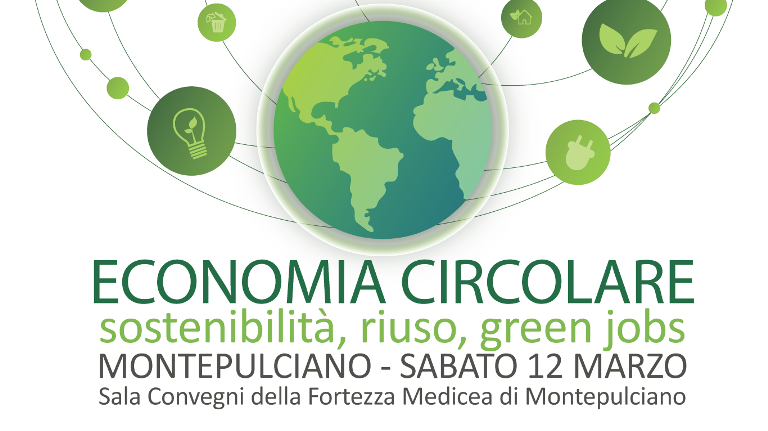 Economia Circolare: a Montepulciano per parlare di sviluppo sostenibile