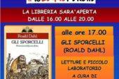 """""""Gli Sporcelli"""", Dahl e libreria aperta di domenica"""