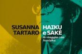 "Susanna Tartaro a Poggibonsi con ""Haiku e Sakè"""