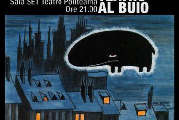 """A Poggibonsi teatro al buio con """"Viaggio agli inferni del secolo"""""""