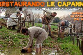 """Con """"Restaurando le capanne"""" l'Archeodromo si prepara all'inverno"""