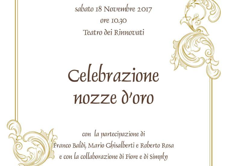 Inviti Matrimonio Simbolico : Si festeggiano le nozze d oro al teatro dei rinnovati