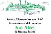 """A Mensano si presenta """"Noi altri"""" di Simona Serchi"""