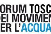 """Forum Toscano Movimenti dell'Acqua: """"Addio ripubblicizzazione!"""""""