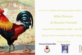 """Renato Ferretti e la sua """"Alba Etrusca"""" al Museo Civico di Casole"""