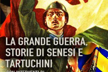 """""""La Grande Guerra: storie di senesi e tartuchini"""""""