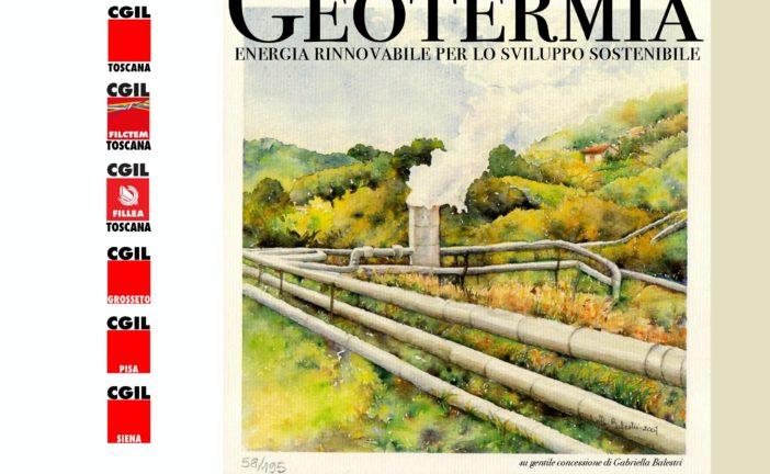 """A Firenze la Cgil Toscana invita all'incontro su """"Geotermia: energia rinnovabile"""""""