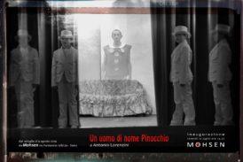 Un uomo di nome Pinocchio: è la mostra fotografica di Antonio Lorenzini