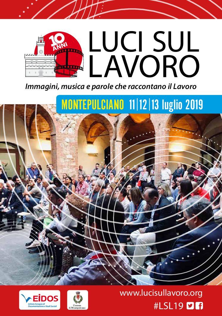 """""""Luci sul lavoro"""": a Montepulciano la decima edizione"""