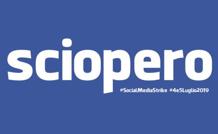 """""""Il 4 e 5 luglio: scioperiamo dai social network"""""""