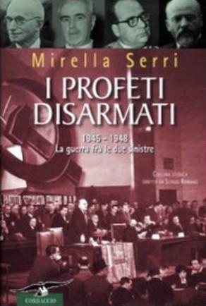 """A LinedìLibri i """"Profeti disarmati"""" di Mirella Serri"""