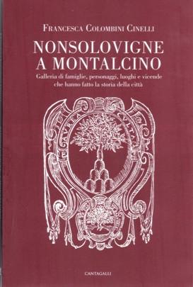 """""""Nonsolovigne a Montalcino"""", la vita secondo Francesca Cinelli"""