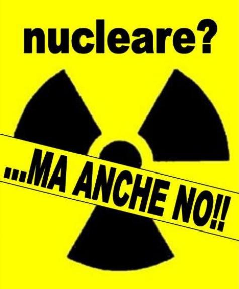 Nucleare: tra il silenzio del Governo e…i nodi che vengono al pettine