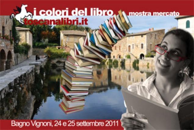"""I colori del libro: a Bagno Vignoni una mostra mercato """"contornata di musica e spettacoli"""""""