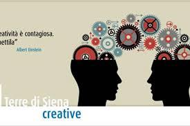 Terre di Siena Creative: per continuare a far crescere il territorio