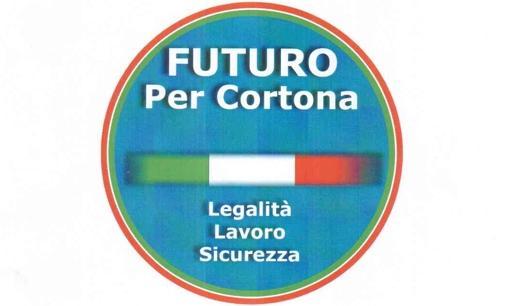 """""""Futuro per Cortona"""", nasce un  movimento politico per Legalità e Lavoro"""
